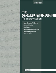 The Complete Guide To Improvisation - Volume 3